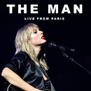 The Man (Live From Paris)/Taylor Swift