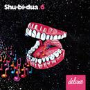 Shu-bi-dua 6 (Deluxe udgave)/Shu-bi-dua