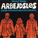 Arbejdsløs/Troels Trier