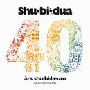 40 års Shu-bi-læum (De 40 Største Hits)/Shu-bi-dua