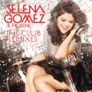 The Club Remixes/Selena Gomez & The Scene