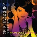 Naturally - The Remixes/Selena Gomez & The Scene