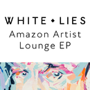 White Lies Amazon Artist Lounge/White Lies