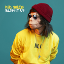 Blow It Up (Club Edit)/Kid Noize