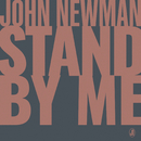 Stand By Me/John Newman