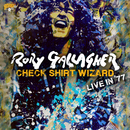 Check Shirt Wizard - Live In '77/Rory Gallagher