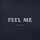 Feel Me/Selena Gomez