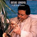Arturo Sandoval Y El Tren Latino/Arturo Sandoval