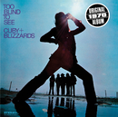 Too Blind To See/Cuby & The Blizzards