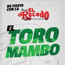 El Toro Mambo/Banda El Recodo De Cruz Lizárraga