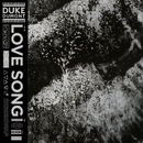 Love Song/Duke Dumont