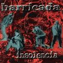 Insolencia/Barricada