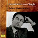 Harasiewicz plays Chopin/Adam Harasiewicz