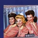 Rarities/The Andrews Sisters