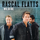 Wildfire/Rascal Flatts