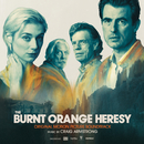 The Burnt Orange Heresy (Original Motion Picture Soundtrack)/Craig Armstrong