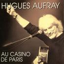 Au Casino de Paris (Live)/Hugues Aufray