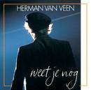 Weet Je Nog/Herman van Veen