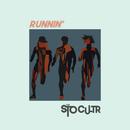 Runnin'/STO CULTR