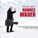 Macht's gut! (Live)/Hannes Wader