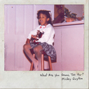 What Are You Gonna Tell Her?/Mickey Guyton
