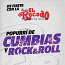 Popurrí De Cumbias Y Rock And Roll/Banda El Recodo De Cruz Lizárraga