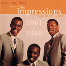 People Get Ready: The Best Of The Impressions Featuring Curtis Mayfield 1961 - 1968/The Impressions