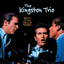 Best Of The Decca Years/The Kingston Trio