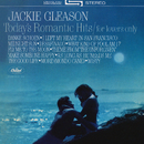 Today's Romantic Hits/For Lovers Only/Jackie Gleason