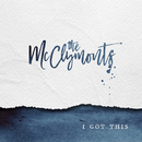 I Got This/The McClymonts
