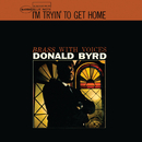I'm Tryin' To Get Home (Remastered 2015)/Donald Byrd, Kenny Burrell