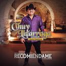 Recomiéndame/Chuy Lizárraga y Su Banda Tierra Sinaloense