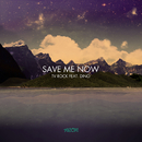 Save Me Now (feat. Dino)/TV Rock