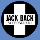 Superstar DJ/Jack Back