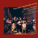 You Take My Breath Away/Herman van Veen