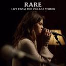 Rare (Live From The Village Studio)/Selena Gomez