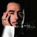 Notis 10 Me Tono - Best Of The Best/Notis Sfakianakis