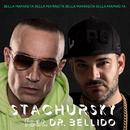Bella Mamasita (feat. Dr. Bellido)/Stachursky
