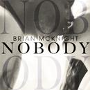 Nobody/Brian McKnight