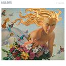 Caution (Radio Edit)/The Killers