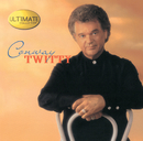 Ultimate Collection: Conway Twitty/Conway Twitty