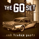 …And Broken Pasts/The Go Set