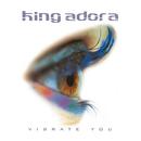 Vibrate You/King Adora