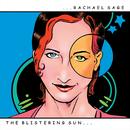 The Blistering Sun/Rachael Sage