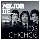 Lo Mejor De Los Chichos/Los Chichos