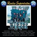 20 Reales Super Exitos/Los Reyes Locos