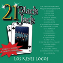 21 Black Jack (Nueva Edición Remasterizada)/Los Reyes Locos