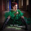 Too Many Women/Rachael Sage