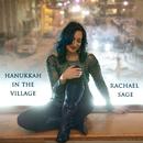 Hanukkah In The Village/Rachael Sage