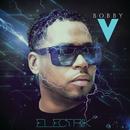 Electrik/Bobby V.
